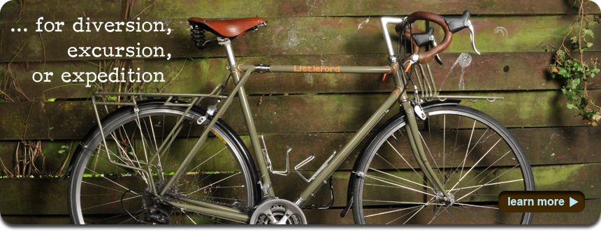 Custom Touring Bicycles for diversion, excursion, or expedition